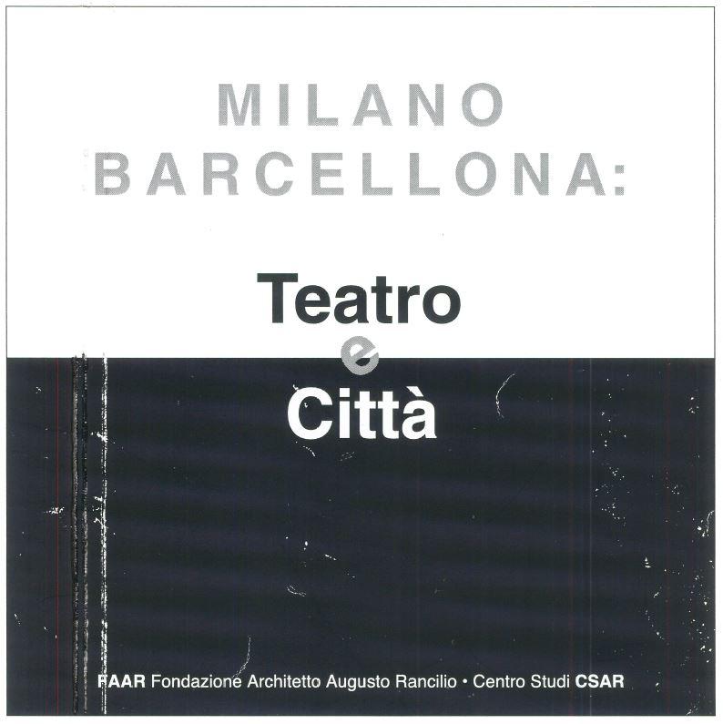 Milano Barcellona: Teatro e Città