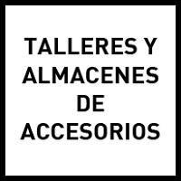 Talleres y almacenes de accesorios