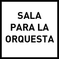 Sala para la orquesta