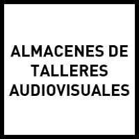 Almacenes de talleres audiovisuales