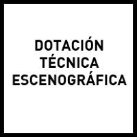 Dotación técnica escenográfica