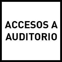 Accesos a auditorio